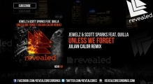 Jewelz & Scott Sparks ft. Quilla - Unless We Forget (Julian Calor Remix) (OUT NOW!)
