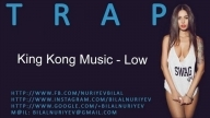 King Kong Music - Low