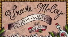 Travie McCoy: Rough Water ft. Jason Mraz (Audio)
