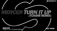 Mercer - Turn It Up (Tchami Remix)
