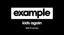 Example - Kids Again (MOTi Remix) [Audio]